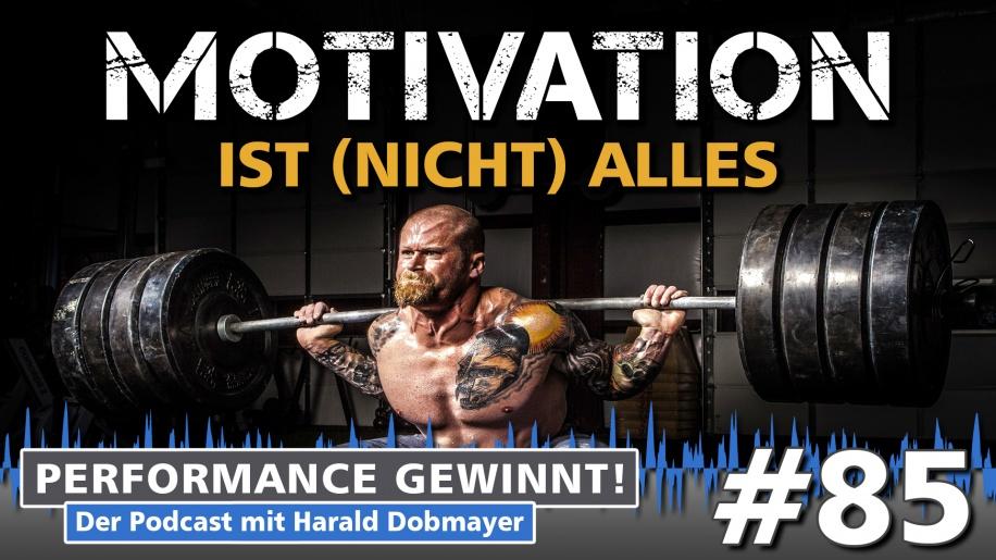 Motivation ist (nicht) alles