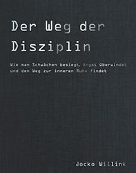 Jocko Willink: Der Weg der Disziplin