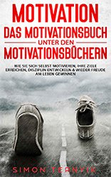 Simon Ternyik: Motivation