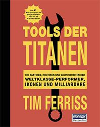 Tim Ferriss: Tools der Titanen