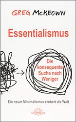 Greg McKeown - Essentialismus