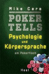 Mike Caro: Poker Tells