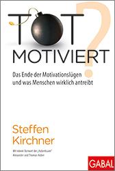 Steffen Kirchner: Tot motiviert