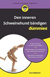 Eva Kalbheim: Den inneren Schweinehund bändigen für Dummies