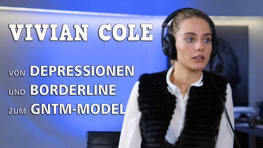 Depressionen, Borderline, GNTM: Vivian Cole im Gespräch mit Harald Dobmayer